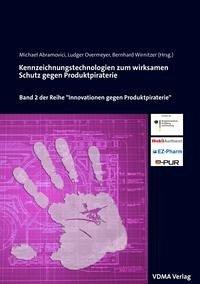 Kennzeichnungstechnologien zum wirksamen Schutz gegen Produktpiraterie