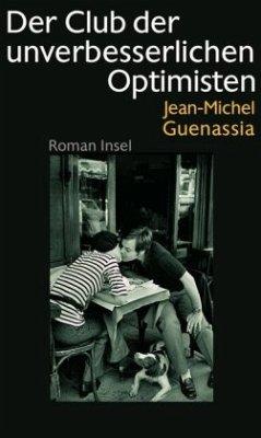 Der Club der unverbesserlichen Optimisten - Guenassia, Jean-Michel
