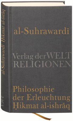 Al Suhrawardi, Philosophie der Erleuchtung - Al-Suhrawardi, Shihab Al-Din