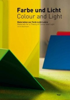 Farbe und Licht/Colour and Light. Materialien z...