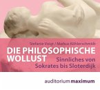 Die philosophische Wollust, 1 Audio-CD