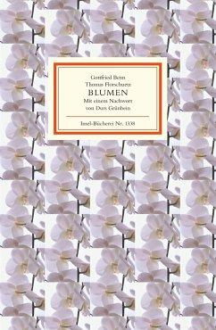 Blumen - Benn, Gottfried; Florschuetz, Thomas
