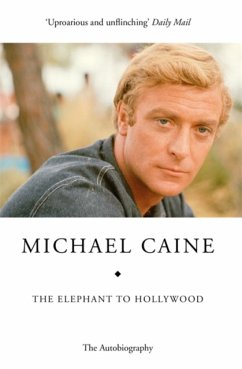 The Elephant to Hollywood - Caine, Michael