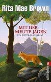 Mit der Meute jagen / Ein Sister-Jane-Krimi Bd.1