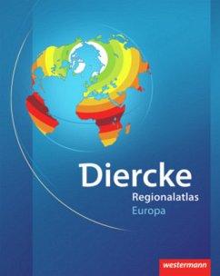 Diercke Weltatlas. Regionalatlas Europa