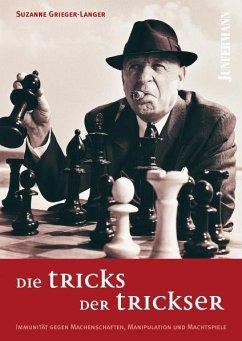Die Tricks der Trickser - Grieger-Langer, Suzanne