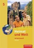 Heimat und Welt 5 - Ausgabe 2011 Sachsen. Arbeitsheft