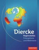 Diercke Weltatlas Regionalatlanten. Regionalatlas Weltmeere und Polargebiete