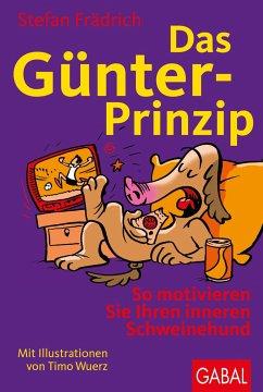 Das Günter-Prinzip - Frädrich, Stefan