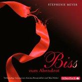Bis(s) zum Abendrot / Twilight-Serie Bd.3 (13 Audio-CDs)
