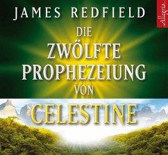 Die zwölfte Prophezeiung von Celestine, 6 Audio-CDs - Redfield, James