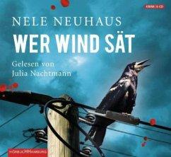 Wer Wind sät / Oliver von Bodenstein Bd.5 (6 Audio-CDs) - Neuhaus, Nele
