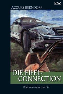 Die Eifel-Connection / Siggi Baumeister Bd.19 - Berndorf, Jacques