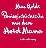 Penisg'schichterln aus dem Hotel Mama, 2 Audio-CDs