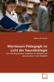Montessori-Pädagogik im Licht der Neurobiologie