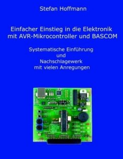 Einfacher Einstieg in die Elektronik mit AVR-Mi...