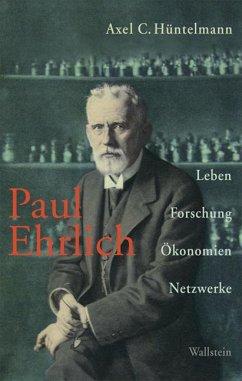 Paul Ehrlich - Hüntelmann, Axel C.