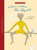 Die Ballade vom Seiltänzer Felix Fliegenbeil