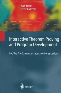 Interactive Theorem Proving and Program Development - Bertot, Yves; Castéran, Pierre