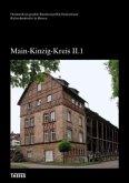 Kulturdenkmäler in Hessen. Main-Kinzig-Kreis II