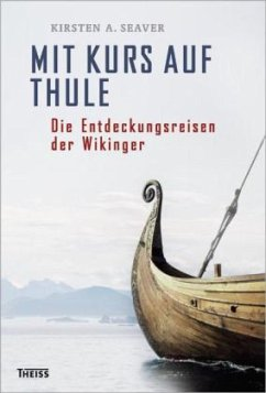 Mit Kurs auf Thule - Seaver, Kirsten A.