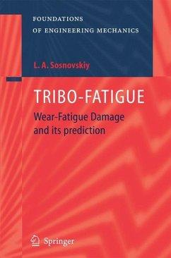 TRIBO-FATIGUE - Sosnovskiy, Leonid A.