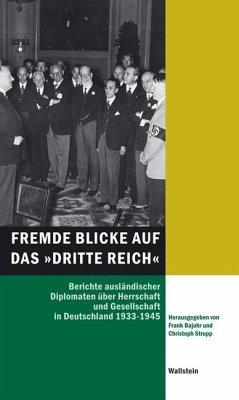 Fremde Blicke auf das »Dritte Reich«