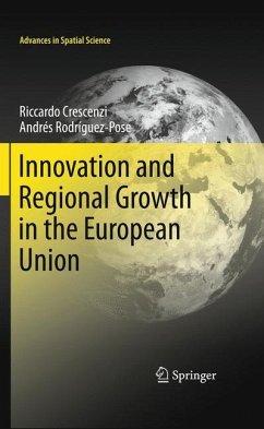 Innovation and Regional Growth in the European Union - Crescenzi, Riccardo;Rodríguez-Pose, Andrés