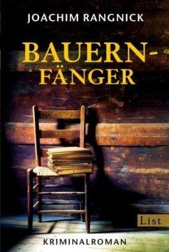 Bauernfänger / Robert Walcher Bd.1 - Rangnick, Joachim