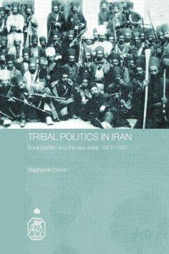 Tribal Politics in Iran - Cronin, Stephanie (University of Oxford, UK)