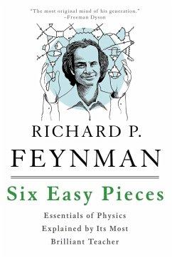 Six Easy Pieces - Feynman, Richard P.; Leighton, Robert B.; Sands, Matthew