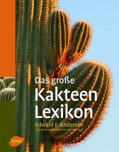Das große Kakteen-Lexikon - Anderson, Edward F.
