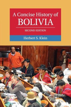 A Concise History of Bolivia - Klein, Herbert S.