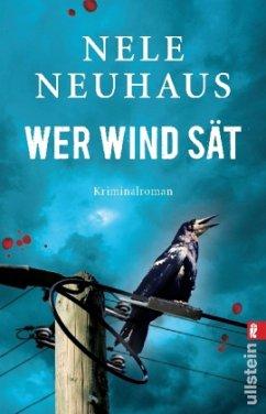 Wer Wind sät / Oliver von Bodenstein Bd.5 - Neuhaus, Nele