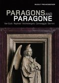 Paragons and Paragone: Van Eyck, Raphael, Michelangelo, Caravaggio, Bernini