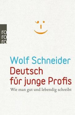 Deutsch für junge Profis - Schneider, Wolf