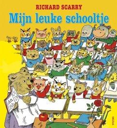 Mijn leuke schooltje - Scarry, Richard