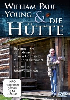 William Paul Young und ´´Die Hütte´´