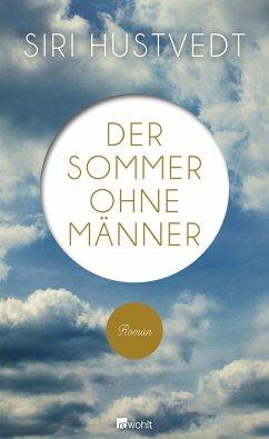 Der Sommer ohne Männer - Hustvedt, Siri