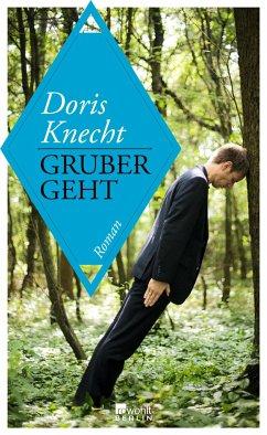 Gruber geht - Knecht, Doris