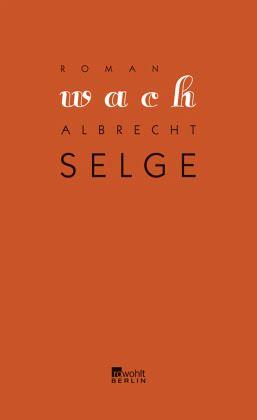 Wach - Selge, Albrecht