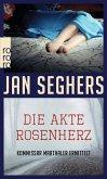 Die Akte Rosenherz / Kommissar Marthaler Bd.4