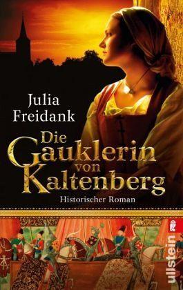 Julia Freidank-Die Gauklerin von Kaltenberg