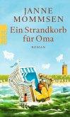 Ein Strandkorb für Oma / Oma Imke Bd.2