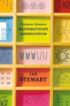 Professor Stewarts mathematisches Sammelsurium - Stewart, Ian