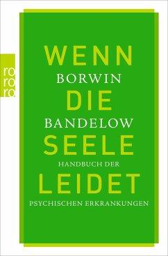 Wenn die Seele leidet - Bandelow, Borwin