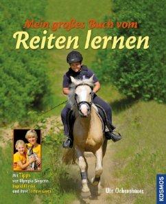 Mein großes Buch vom Reiten lernen - Ochsenbauer, Ute
