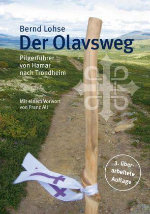 Der Olavsweg - Lohse, Bernd