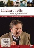Eckhart Tolle: Leben im Jetzt - aber wie? Teil 1