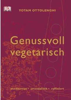 Genussvoll vegetarisch - Ottolenghi, Yotam